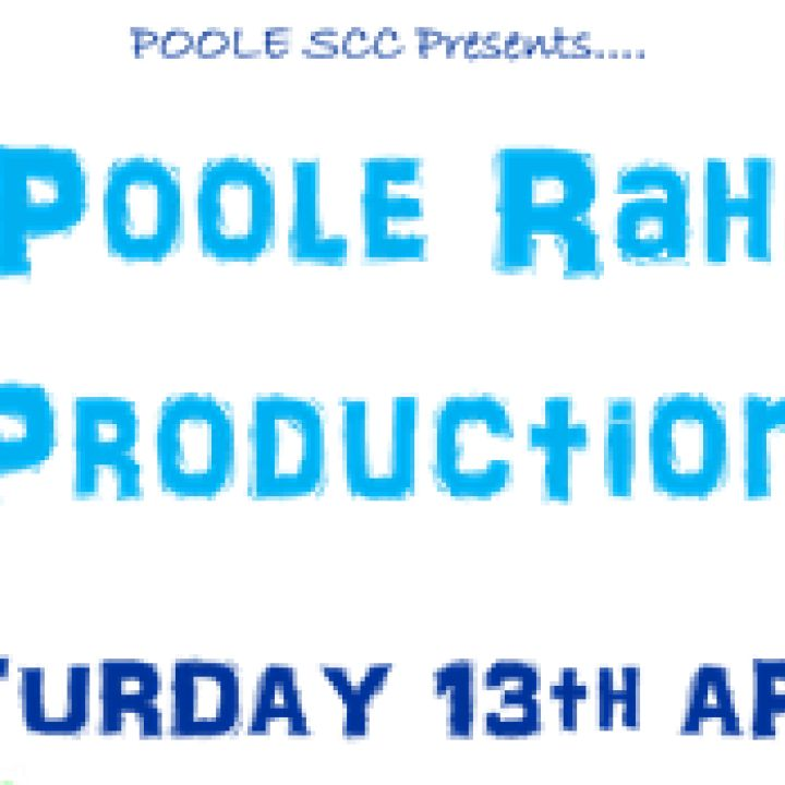 'A Poole Rahh! Production'